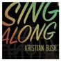 Album Sing along de Kristian Bush