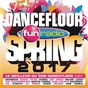 Compilation Fun dancefloor spring 2017 avec Kd Alan / Ofenbach / Burak Yeter / Danelle Sandoval / Jax Jones...
