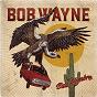 Album Still truckin de Bob Wayne