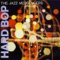 Album Hard bop (expanded edition) de Art Blakey and the Jazz Messenger / Art Blakey
