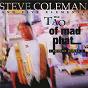Album The tao of mad phat: fringe zones (live) de Steve Coleman / The Five Elements