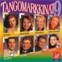 Compilation Tangomarkkinat 9 avec Marita Taavitsainen / Tomi Markkola / Saija Varjus / Henri Hurme / Niina Päivänurmi...