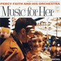 Album Music for her (expanded edition) de Percy Faith