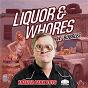 Album Liquor & whores (troy carter acoustic mix) de Bubbles / Marc Mysterio / Trailer Park Boys, Marc Mysterio, Bubbles