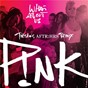 Album What about us (tiësto's aftr:hrs remix) de Pink