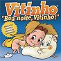 Compilation Boa noite vitinho avec Castro / Isabel Campelo / Caixinha de Música / Dulce Neves / Eugénia Melo...