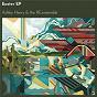 Album Easter - EP de The Re: Ensemble / Ashley Henry & the Re: Ensemble