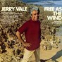 "Album Free as the wind (theme from ""papillon"") de Jerry Vale"