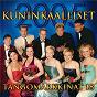 Compilation Tangomarkkinat 18 - 2005 kuninkaalliset avec Saska Helmikallio / Antti Ahopelto / Kati Fors / Jukka Haapamaa / Terhi Lehtoniemi...