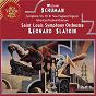 Album Schumann: Symphony No.10 & New England Triptych & American Festival Overture de Léonard Slatkin / William Schuman / Charles Ives