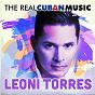 Album The real cuban music (remasterizado) de Leoni Torres
