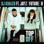 Album Top off de DJ Khaled