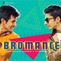 Album Bromance: anirudh ravichander & sivakarthikeyan de Anirudh Ravichander
