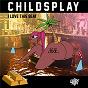 Album I love this beat de Childsplay