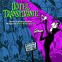 Album Hôtel transylvanie: bande originale des films de Mark Mothersbaugh