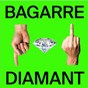 Album Diamant (single edit) de Bagarre