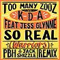 Album So real (warriors) (PBH & jack shizzle remix) de Kda / Too Many Zooz VS Kda