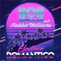 Album Electrico romantico (feat. robbie williams) de Robbie Williams / Bob Sinclar, Robbie Williams