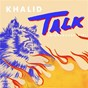 Album Talk (disclosure vip) de Khalid