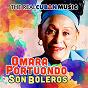 Album The real cuban music - son boleros (remasterizado) de Omara Portuondo
