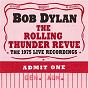Album The Rolling Thunder Revue: The 1975 Live Recordings de Bob Dylan