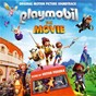 Compilation Playmobil: The Movie (Original Motion Picture Soundtrack) avec Meghan Trainor / Anya Taylor Joy / Gabriel Bateman / Dan Navarro / Bratislava Symphony Choir...