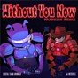 Album Without you now (feat. aj mitchell) (franklin remix) de Aj Mitchell / Digital Farm Animals & Aj Mitchell