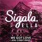 Album We got love (joel corry remix) de Sigala