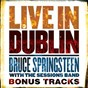 "Album Live in Dublin - Bonus Tracks de Bruce Springsteen ""The Boss"""