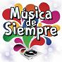 Compilation Música de Siempre avec Trío Los Panchos / Joan Manuel Serrat / Dúo Dinámico / Raphaël / Julio Iglesias...