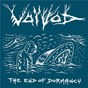Album The end of dormancy (metal section) de Voivod