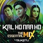 "Album Kal Ho Naa Ho The Essential Mix (Remix By DJ Suketu) (From ""Kal Ho Naa Ho"") de Shankar Ehsaan Loy"