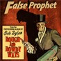 Album False prophet de Bob Dylan