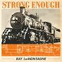 Album Strong enough de Ray Lamontagne