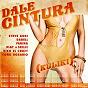 Album DALE CINTURA (Kuliki) de Farina / Steve Aoki, Darell, Farina / Darell