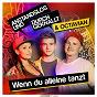 Album Wenn du alleine tanzt de Octavian / Anstandslos & Durchgeknallt & Octavian