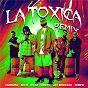 Album La Tóxica (Remix) de Sech / Farruko, Sech, Myke Towers / Myke Towers