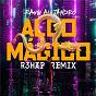 Album Algo Mágico (R3HAB Remix) de R3hab / Rauw Alejandro & R3hab