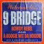 Album 9 Bridge de A Boogie Wit da Hoodie / Rowdy Rebel & A Boogie Wit da Hoodie