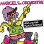 Album Nous n'avons plus les moyens (Remastered 2021) de Marcel et Son Orchestre