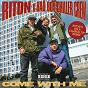 Album Come With Me (Riton's On a Charva Tip Remix) de Bad Boy Chiller Crew / Riton X Bad Boy Chiller Crew