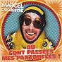 Album Où sont passées mes pantoufles ? (Remix 2021) de Marcel et Son Orchestre