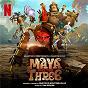 Album Maya and The Three (Soundtrack from the Netflix Animated Event) de Gustavo Santaolalla / Tim Davies & Gustavo Santaolalla