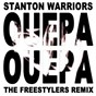 Album Ouepa ouepa (feat. hollywood holt) (the freestylers remix) de Stanton Warriors