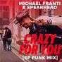 Album Crazy for you (SF funk MIX) de Spearhead / Michael Franti