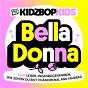 Album Bella donna de Kidz Bop Kids