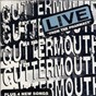 Album Live from the pharmacy de Guttermouth