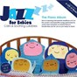 Album The piano album de Jazz for Babies