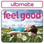 Compilation Ultimate feel good avec Johnny Nash / Nina Simone / Groovefinder / Bill Withers / The Lovin' Spoonful...