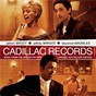 Album Music from the motion picture cadillac records de Cadillac Records
